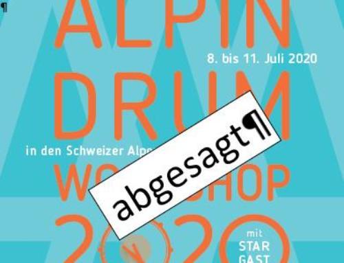 Alpin Drumworkshop auf 2021 verschoben …